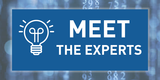 MEET the EXPERTS - Make an appointment now