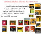 Optoelectronic sensors to detect malfunction AED Proximus