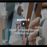 Momentive Silopren Self-Bonding Silicones For Medical Devices